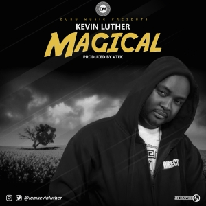"""Kevin Luther - """"Magical"""""""